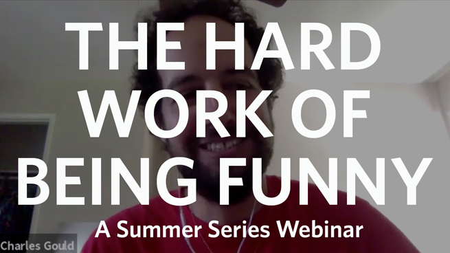 Summer Series: The Hard Work of Being Funny