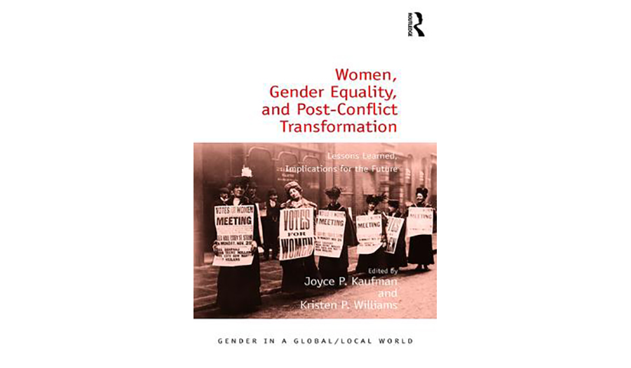 Women, Gender Equality, and Post-Conflict Transformation: Lessons of the Past, Implications for the Future book cover