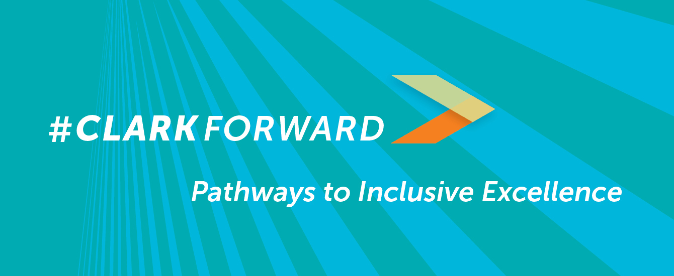 clarkforwrd pathways to inclusive excellence log