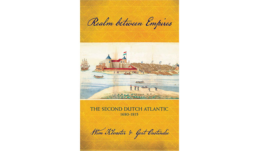 Realm between Empires: The Second Dutch Atlantic
